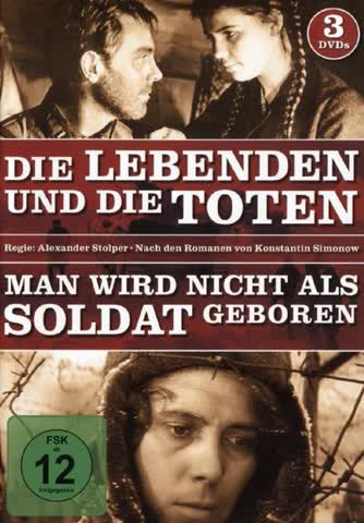 Die lebenden und die Toten - Man wird nicht als Soldat geboren [3 DVDs]