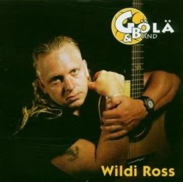 Gölä & Bänd - Wildi Ross