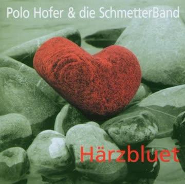 Polo & die Schmetterband Hofer - Härzbluet
