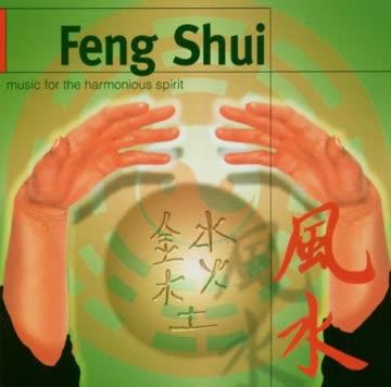 Feng Shui: Music for the Harmonious Spirit