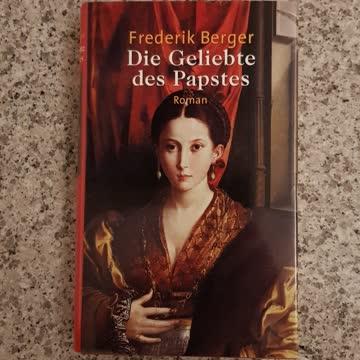 Die Geliebte des Papstes / Frederik Berger