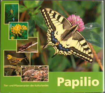 Papilio Tier- und Pflanzenarten des Kulturlandes