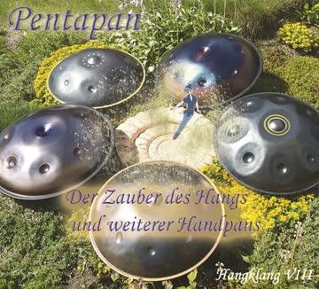 Pentapan - Der Zauber des Hangs und weiterer Handpans