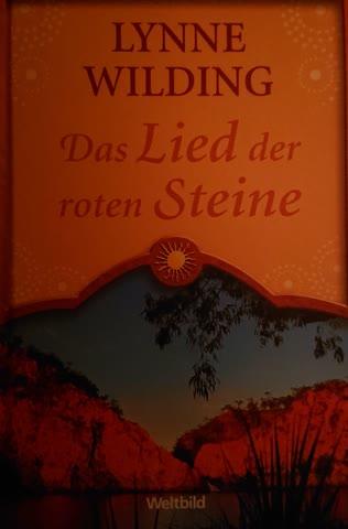 Das Lied der roten Steine /Lynne Wilding