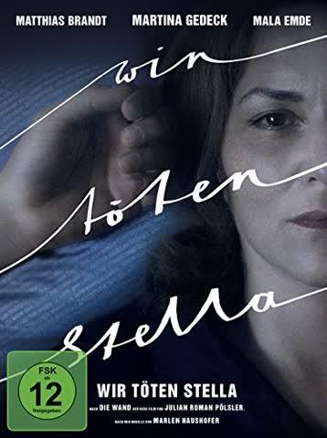 Wir töten Stella (Vorgeschichte zum Erfolgsfilm Die Wand)