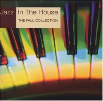 Various - Jazz In The House Vol. 9 - The Fall Collection