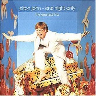 Elton John - One Night Only-Greatest Hits