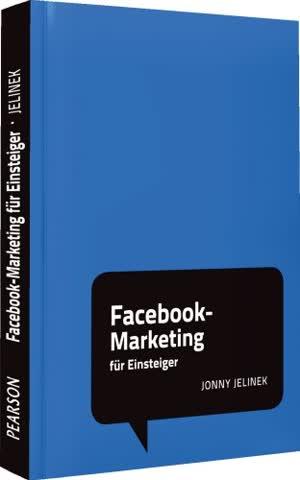 Facebook-Marketing für Einsteiger: Social Media Minis (Pearson Business)
