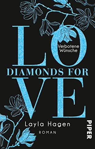 Diamonds For Love - Verbotene Wünsche: Roman