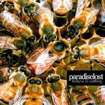 Paradise Lost - Believe in Nothing