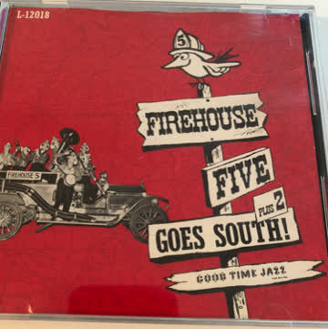 Firehouse Five Plus 2 Goes South!