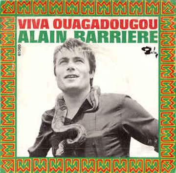 ALAIN BARRIERE _ Viva Ouagadougou (Vinyl Single)