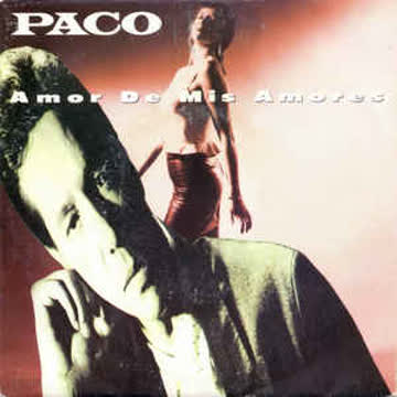 PACO _ Amor de mis amores (Vinyl Single)
