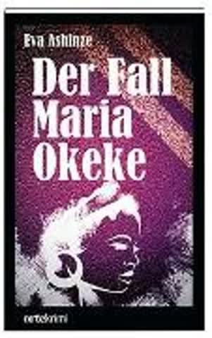 Der Fall Maria Okeke