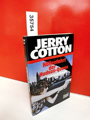 Jerry Cotton, Höllenfahrt der Hudson-Queen