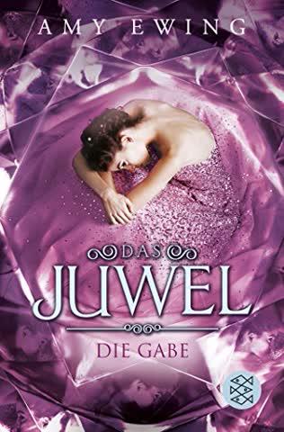 Das Juwel - Die Gabe: Roman