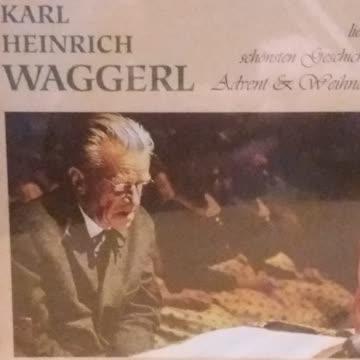 Karl Heinz Waggerl liest Advents- und Weihnachtsgeschichten