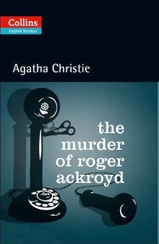 The Murder of Roger Ackroyd: B2 (Collins Agatha Christie ELT Readers)