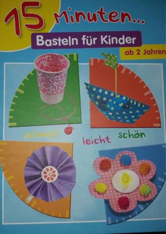 15 Minuten Basteln Für Kinder Ab 2 Jahren Buch Günstig