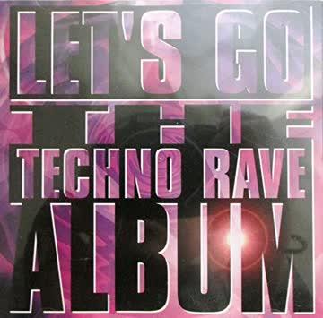 Various Artists - Let's go- The techno rave album
