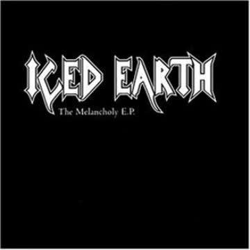 Iced Earth - The Melancholy E.P.