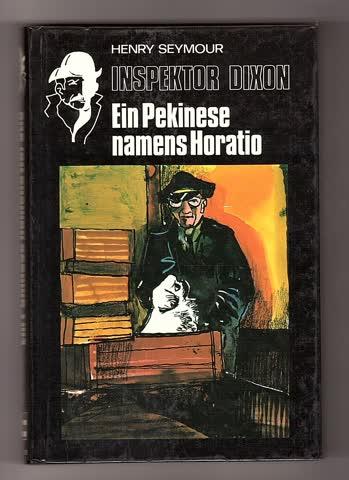 Inspektor Dixon: Ein Pekinese namens Horatio