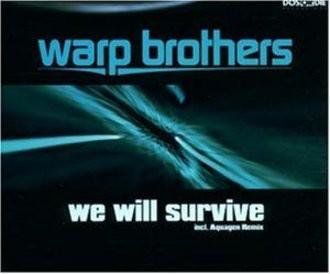 Warp Brothers - We Will Survive