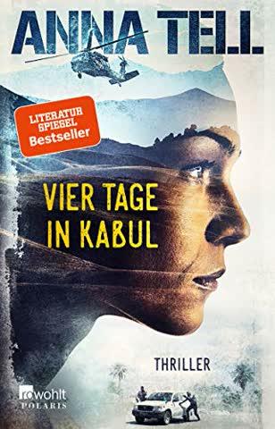 Vier Tage in Kabul (Die Unterhändlerin, Band 1)