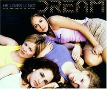 Dream - He Loves U Not