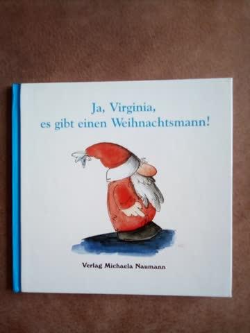 Ja, Virginia, es gibt einen Weihnachtsmann!