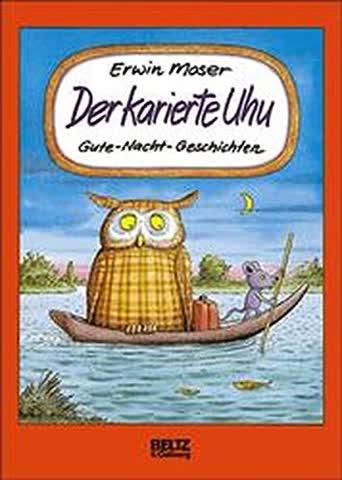 Der karierte Uhu - Gute-Nacht-Geschichten