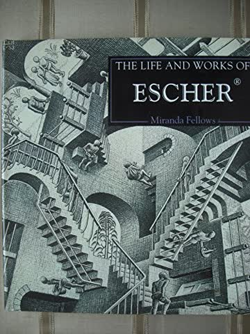 The Life and Works of Escher
