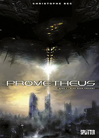 Prometheus. Band 2: Blue Beam Project
