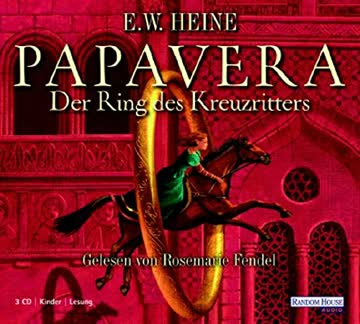 Papavera - Der Ring des Kreuzritters: Gekürzte Lesung