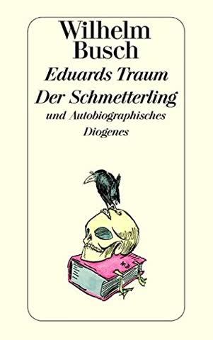 Eduards Traum / Der Schmetterling und Autobiographisches (detebe)
