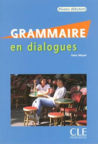 Grammaire en dialogues Niveau débutant (1CD audio)