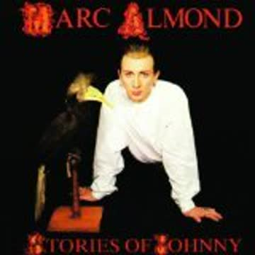Marc Almond - Stories of Johnny (1985)