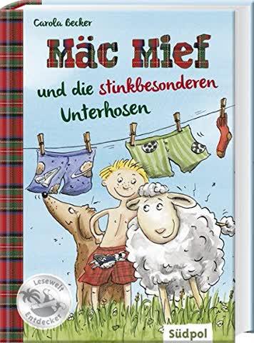 Mäc Mief, Band 01 - Mäc Mief und die stinkbesonderen Unterhosen