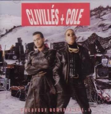 Clivilles & Cole - Greatest Remixes Vol.1