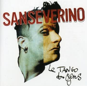 Sanseverino - Le Tango Des Gens