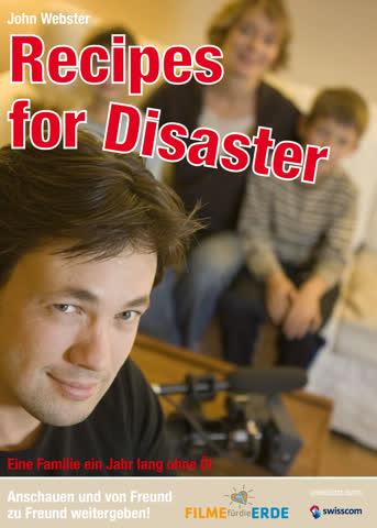 Recipes For Disaster (Filme für die Erde)