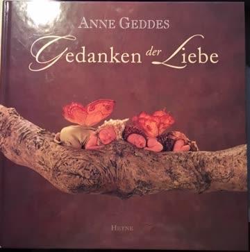 Anne Geddes - Gedanken der Liebe
