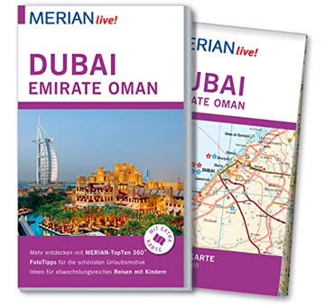 MERIAN live! Reiseführer Dubai, Emirate, Oman: Mit Extra-Karte zum Herausnehmen