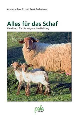 Alles für das Schaf: Handbuch für die artgerechte Haltung