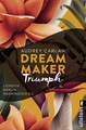 Dream Maker - Triumph: London Berlin Washington D.C. (The Dream Maker, Band 3)