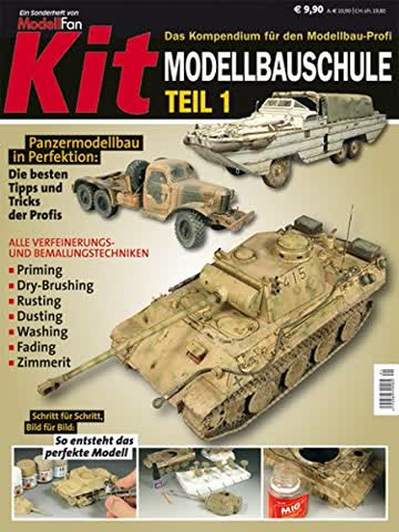 KIT-Modellbauschule, Teil 1: Schritt für Schritt zum perfekten Modell (MODELLFAN Special)