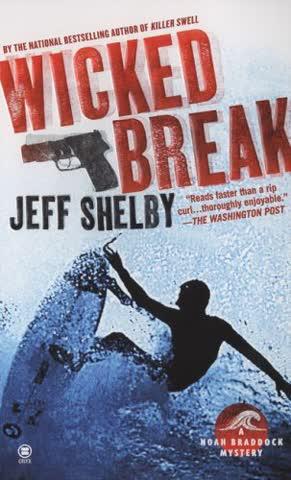 Wicked Break: A Noah Braddock Novel (Noah Braddock Mysteries)
