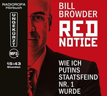 Red Notice - Wie ich Putins Staatsfeind Nr.1 wurde