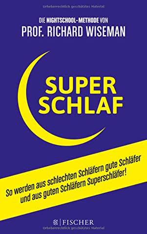 SUPERSCHLAF: So werden aus schlechten Schläfern gute Schläfer und aus guten Schläfern Superschläfer