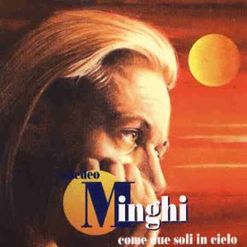 Amedeo Minghi - Come Due Soli in Cielo